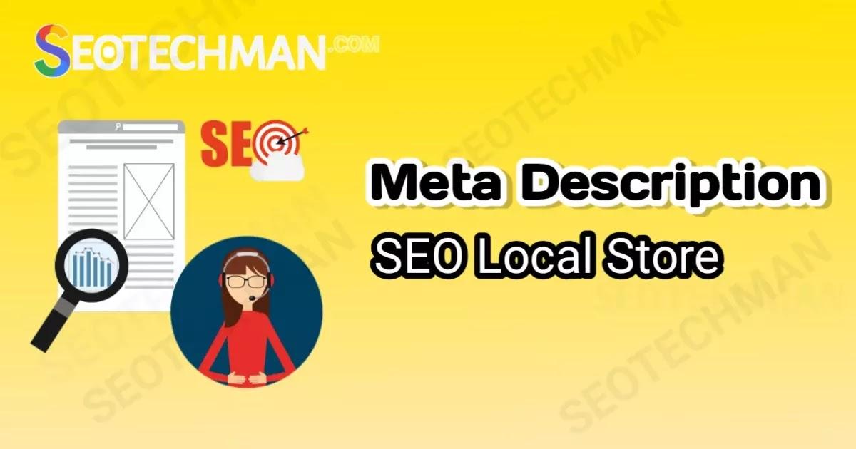 Cara Menulis Meta Description untuk Local Store - SEO Meta Description