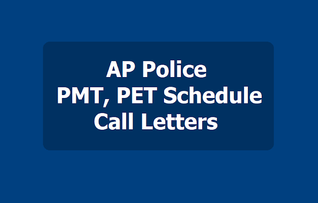 AP Police PMT PET Schedule, Call letters