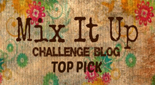 I Won a Top Pick at Mix It Up Challenge