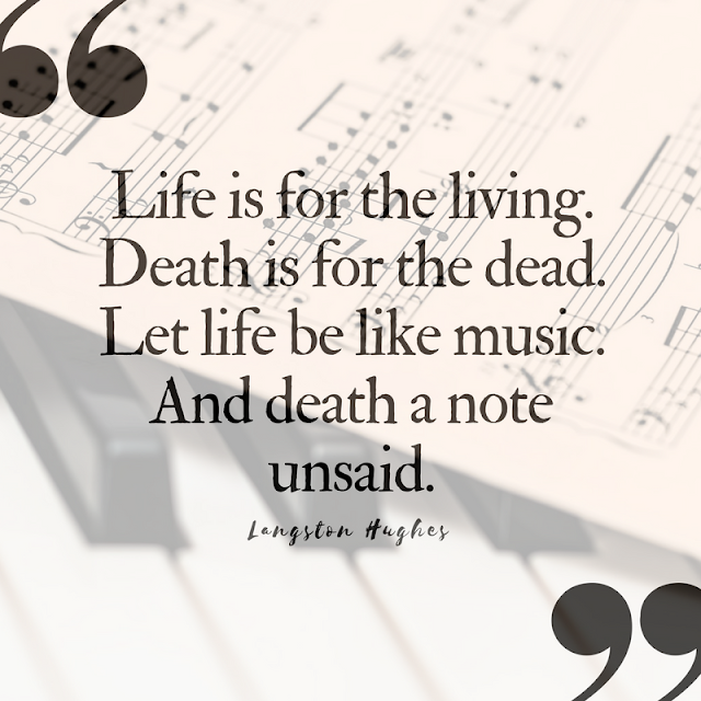 10 (Pinnable) Quotes About Death that Celebrate Life | Langston Hughes