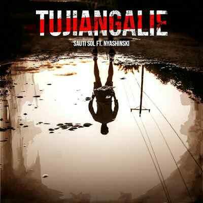 Download Mp3 | Saudi Sol ft Nyashinski - Tujiangalie
