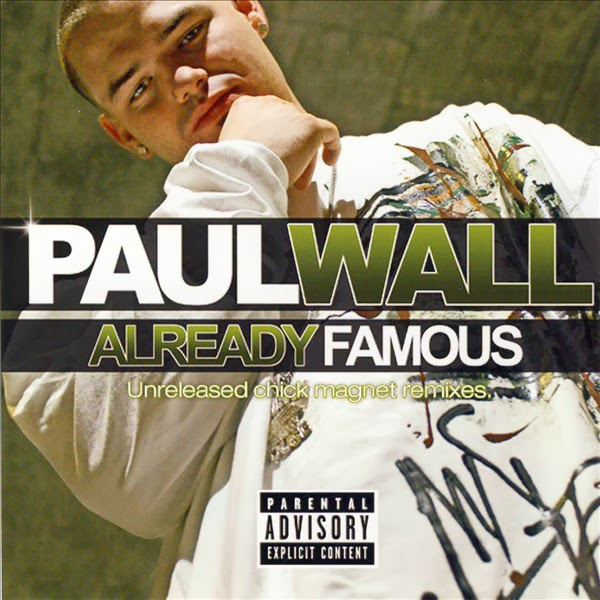 Paul Wall - Already Famous Cover
