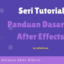 Panduan Dasar After Effects: Preset Animasi dan Sumbernya
