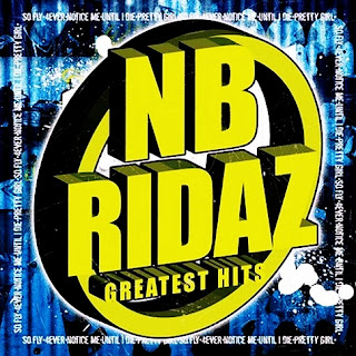 NB Ridaz - Greatest Hits (2005)