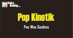 Lirik Lagu Pee Wee Gaskins - Pop Kinetik