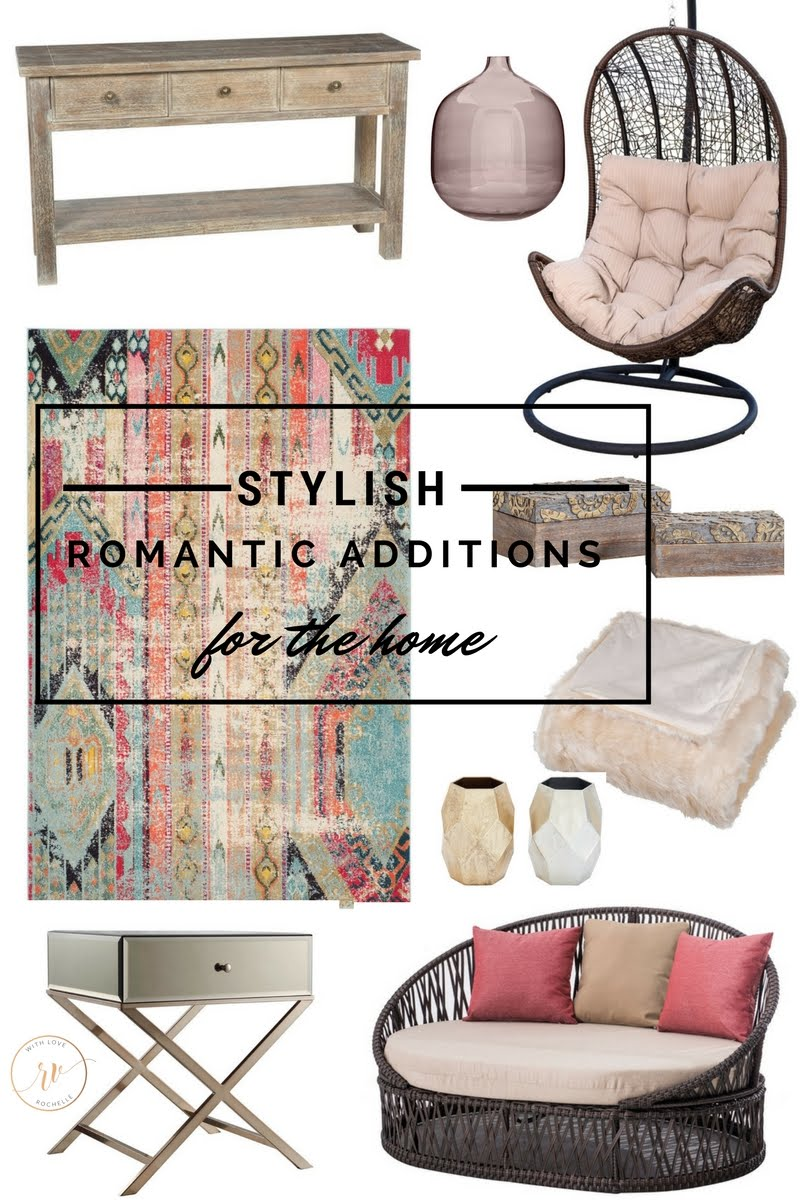 Stylish Romantic Additions For the Home. Find beautiful pieces that will add color and create an inviting space.