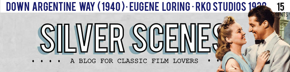 Silver Scenes - A Blog for Classic Film Lovers