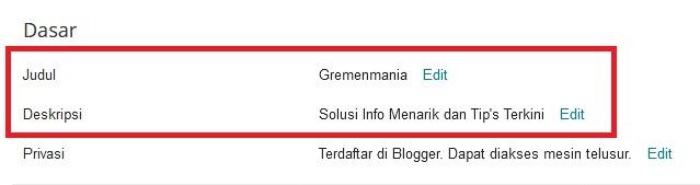 Sobat tinggal ganti Judul blog pada settingan Judul dan deskripsi blog dengan mengklik Edit.