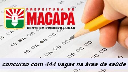 Prefeitura de Macapá abre concurso com 444 vagas na área da saúde