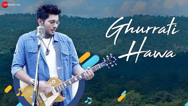Ghurrati Hawa Lyrics - Mohsin Akhtar