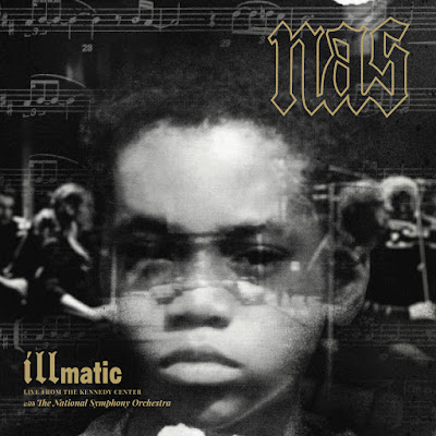 Nas - Illmatic: Live From The Kennedy Center with The National Symphony Orchestra