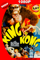 King Kong (1933) Latino HD BDRIP 1080P - 1933