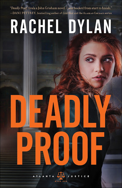 Deadly Proof (Atlanta Justice #1) by Rachel Dylan