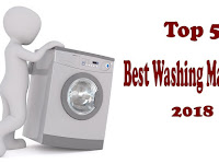 Top 5 Best Washing Machines for 2018