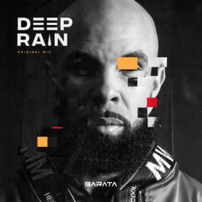Barata - Deep Rain (Afro House) 2018.