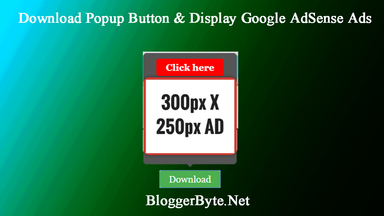 How to Create a Download Popup Button and Display Google AdSense Ads Box