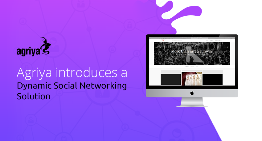 Agriya launches an impeccable Social networking solution for new-age digital businesses