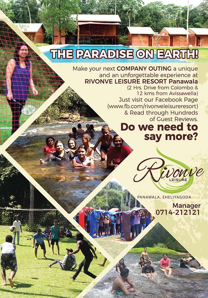 Rivonve Leisure Resort is located 70 kms from Colombo, on newly carpeted Avissawella – Panawala Road, just 1 km from Panawala Junction. The beautifully landscaped 3 ½ Acre Resort Site, is in the midst of a Tea Estate and is surrounded by the gorgeous natural Stream, Gommala Oya, which forms the Boundary of the Site.  The CONCEPT ….  The Developments at Site were carried out, with particular emphasis on retaining its natural exquisiteness, tranquility and serenity at its best. The picturesque Stream, surrounding the Land, the elegantly done up landscape, retaining its original natural terrain intact and the panoramic sceneries visible right round, not only adds colour and beauty to the environment, but also creates an enormously pleasant, tranquilizing and soothing atmosphere, ideal for Repose, Relaxation and Peace of mind.