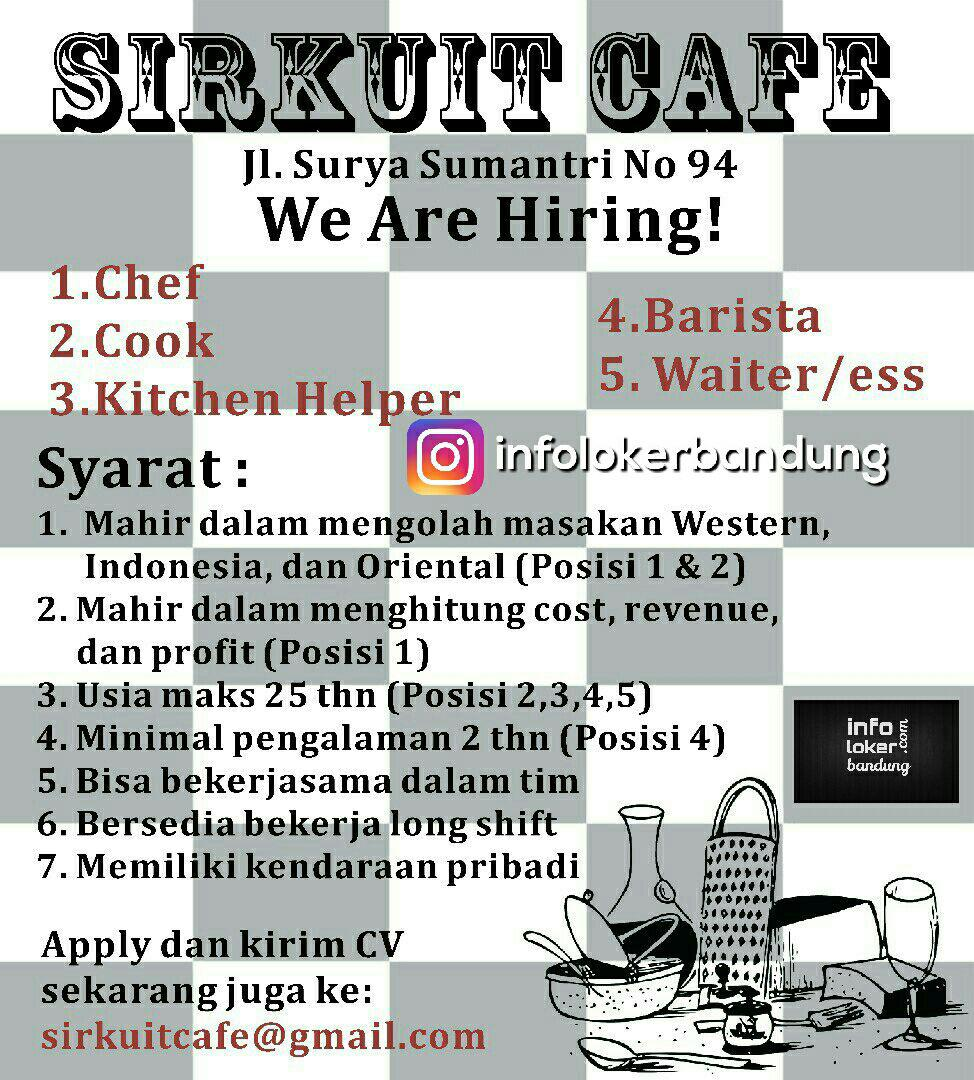Lowongan Kerja Sirkuit Cafe Bandung Mei 2017