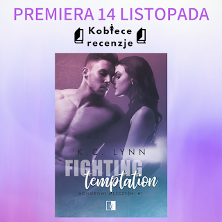 Fighting temptation - K.C. Lynn (PATRONAT MEDIALNY)