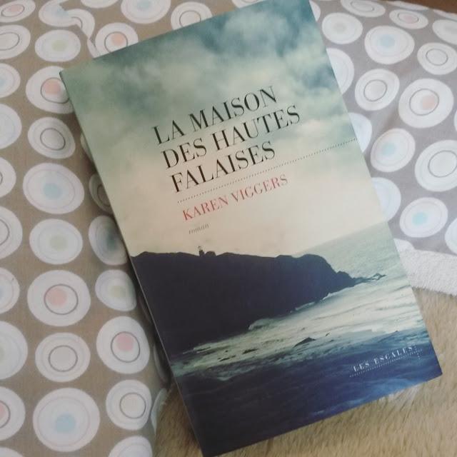 La Maison des hautes falaises de Karen Viggers : une merveille de beauté et d'émotions