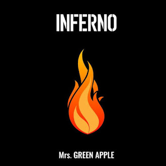"""Mrs. GREEN APPLE - Inferno"" Enen no Shouboutai Opening 