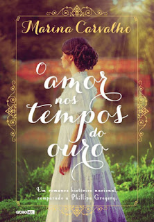 [Resenha] O Amor nos Tempos de Ouro #01 - Marina Carvalho