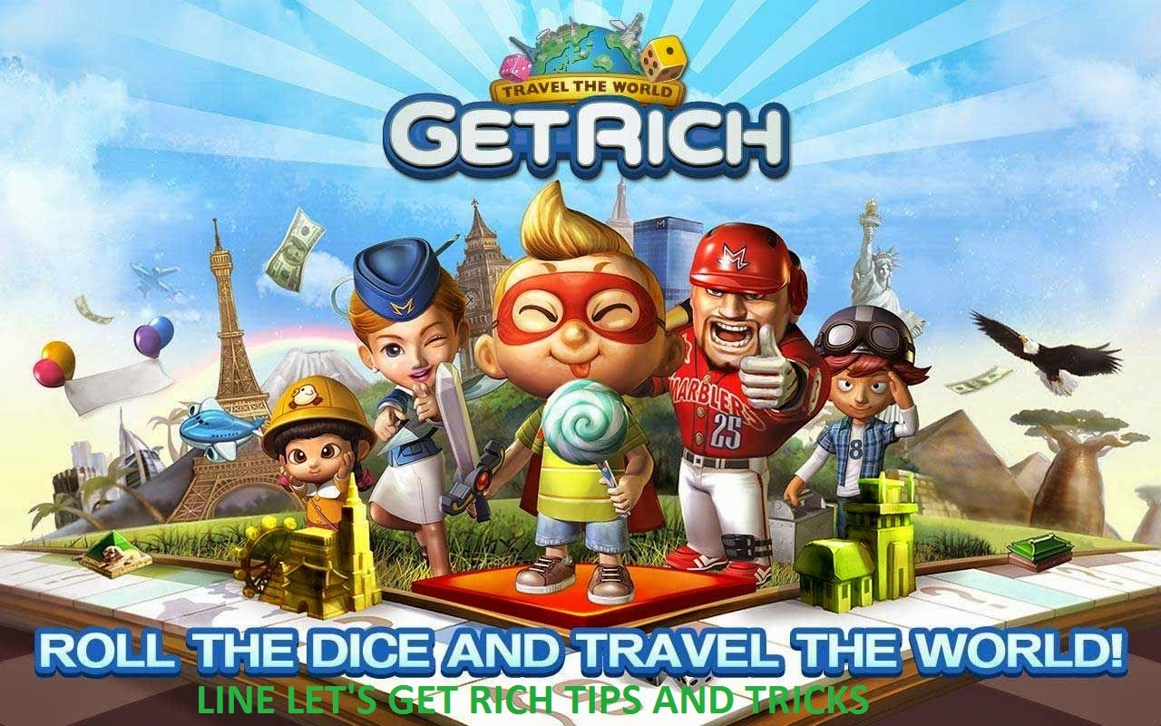 Line Let S Get Rich Tips And Tricks