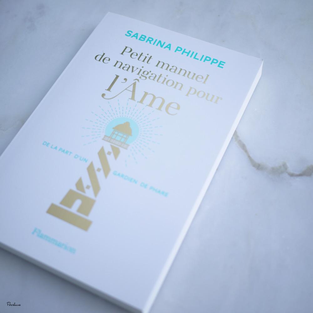Petit manuel de navigation pour l'âme - Sabrina Philippe