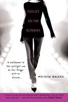 Violet the Runway – Melissa Walker