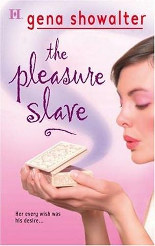 El esclavo del placer, Gena Showalter