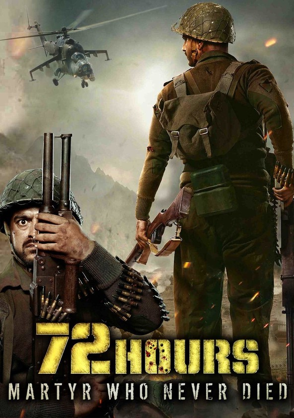 72 Hours: Martyr Who Never Died (2019) Hindi 720p HDRip 1GB Free Downlaod