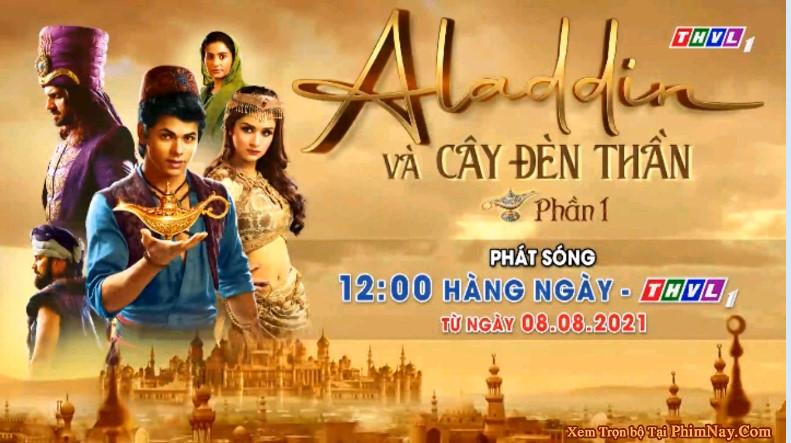 Aladdin Và Cây Đèn Thần Ấn Độ - THVL1 (2021)