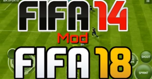 Fifa 14 Mod Fifa 18 Apk Data Obb Terbaru Full Unlocked
