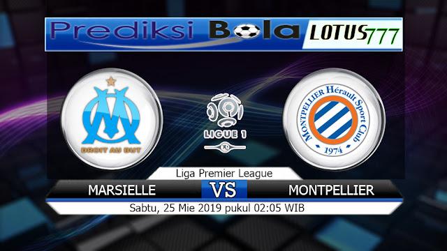 Prediksi Olympique Marseille vs Montpellier Sabtu 25 2019