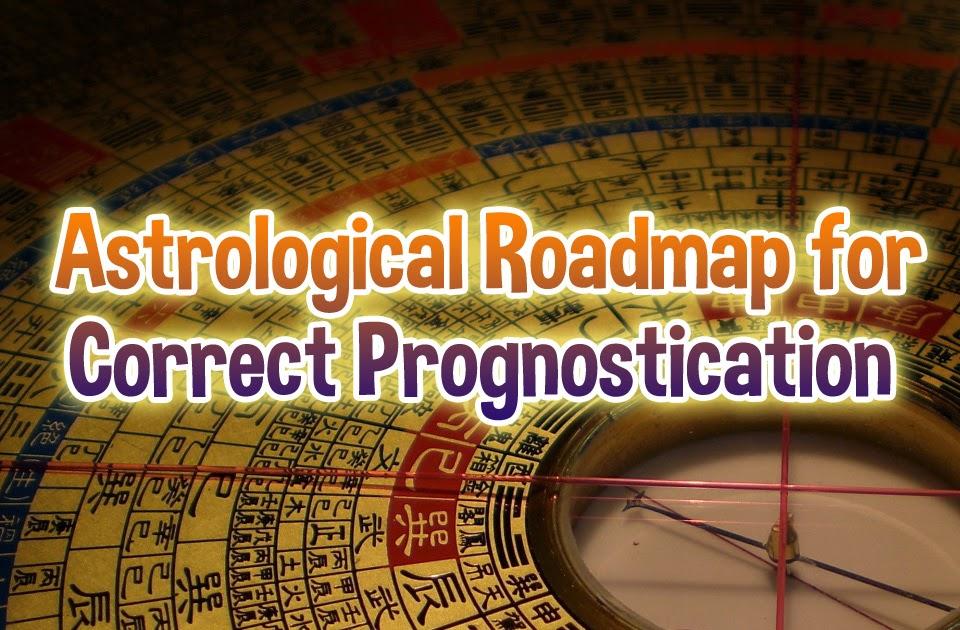 Astrological Roadmap for Correct Prognostication
