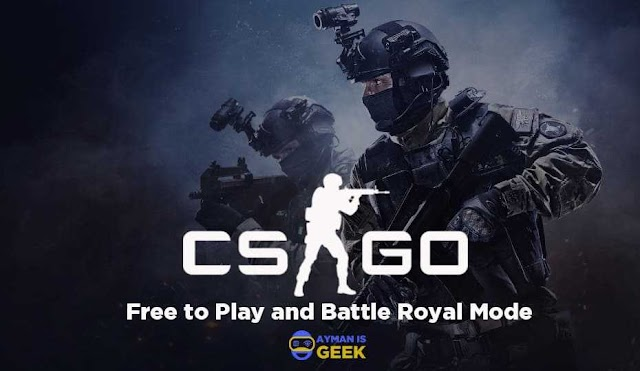 Mainkan Counter Strike : Global Offensive secara gratis dan Mode Battle Royal Baru