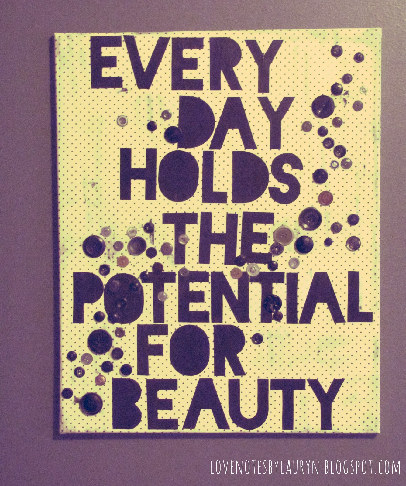 Love notes by lauryn diy quote on canvas for Exterior beauty quotes