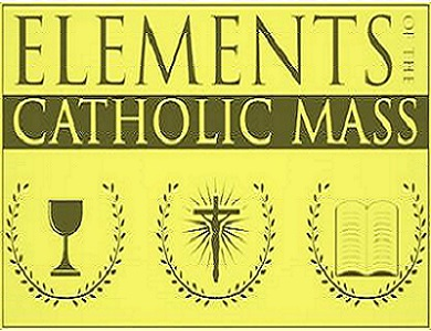 Elements of the Catholic Mass - Season 1
