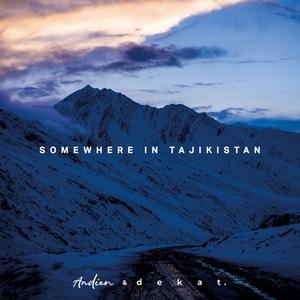 Andien - Somewhere in Tajikistan (feat. Dekat)