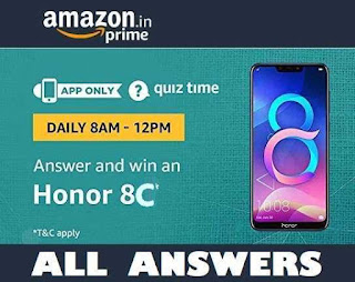 AMAZON Honor 8C Quiz Time Contest | All Answers Updated -