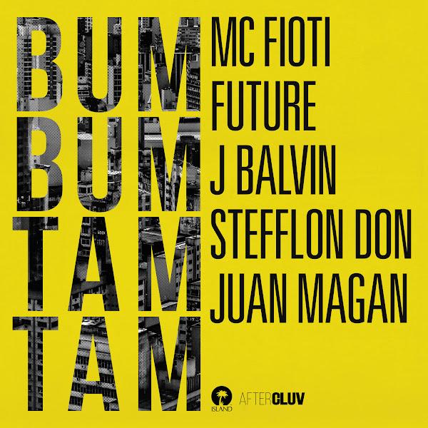 Mc Fioti, Future, J Balvin, Stefflon Don & Juan Magan - Bum Bum Tam Tam - Single  Cover
