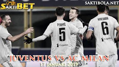 Prediksi Sakti Taruhan bola Juventus vs AC Milan 17 JANUARI 2019