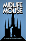 Midlife Mouse by Wayne Franklin book cover