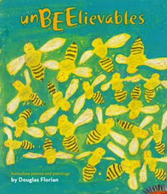 UnBEElievables: Honeybee Poems and Paintings by Douglas Florian, part of children's book review list about bees