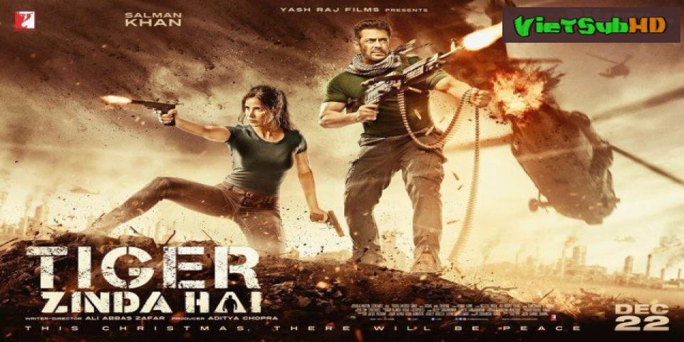 Phim Điệp Viên Tiger 2 VietSub HD | Tiger Zinda Hai 2017