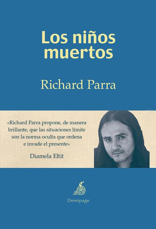 http://laantiguabiblos.blogspot.com.es/2015/12/los-ninos-muertos-richard-parra.html
