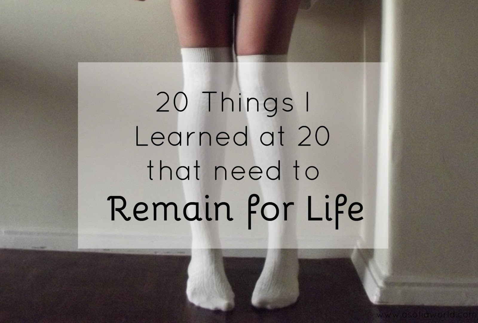 20 Things I Learned at 20.
