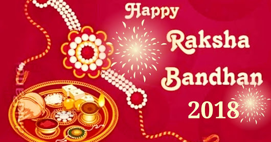 When is Raksha Bandhan in 2018?