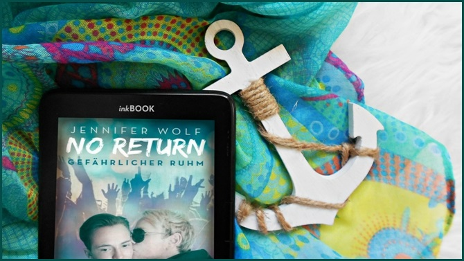 Rezension No Return 4 Gefährlicher Ruhm Jennifer Wolf
